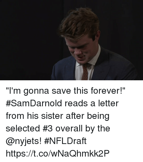 """Memes, Forever, and Selected: """"I'm gonna save this forever!""""  #SamDarnold reads a letter from his sister after being selected #3 overall by the @nyjets! #NFLDraft https://t.co/wNaQhmkk2P"""