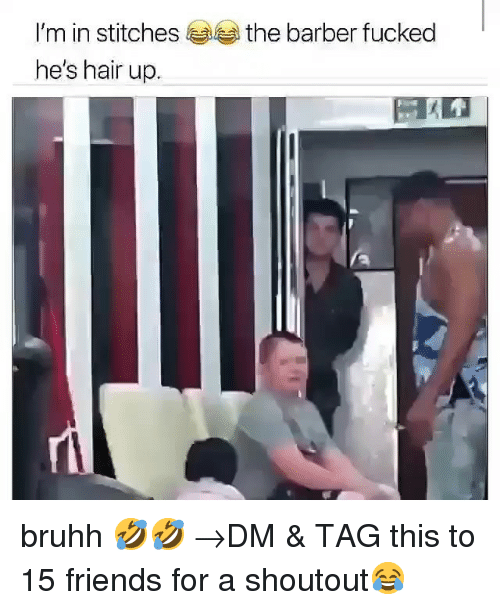 Bruhh: I'm in stitches  he's hair up.  the barber fucked bruhh 🤣🤣 →DM & TAG this to 15 friends for a shoutout😂