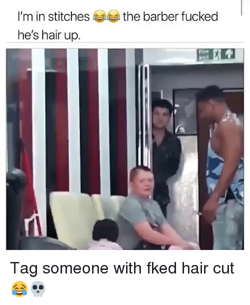 hair cut: I'm in stitches  he's hair up  the barber fucked Tag someone with fked hair cut 😂💀