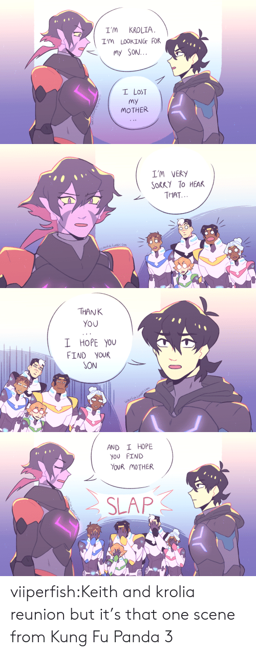 Run, Target, and Tumblr: I'M KROLIA  I'm LOOKINGT FOR  my SON.  I LOST  my  MOTHER   IM VERY  SoRKY To HEAK  THAT  OiO  rerhish tumelr Con   THANK  You  I HOPE you  FIND YouR  SON   AND I HOPE  YOU FIND  YOUR MOTHER  st viiperfish:Keith and krolia reunion but it's that one scene from Kung Fu Panda 3