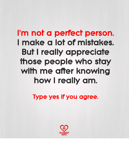 Im Not A Perfect Person