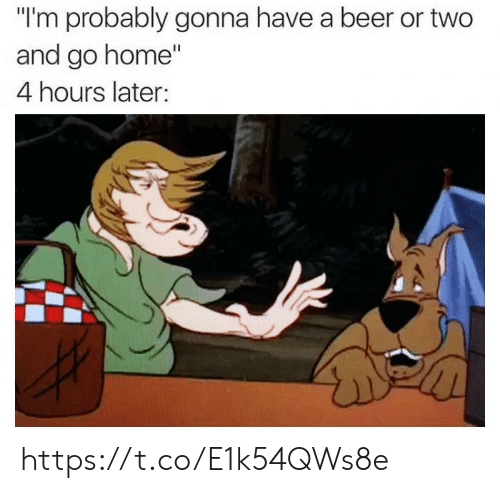 """go home: """"I'm probably gonna have a beer or two  and go home""""  4 hours later: https://t.co/E1k54QWs8e"""