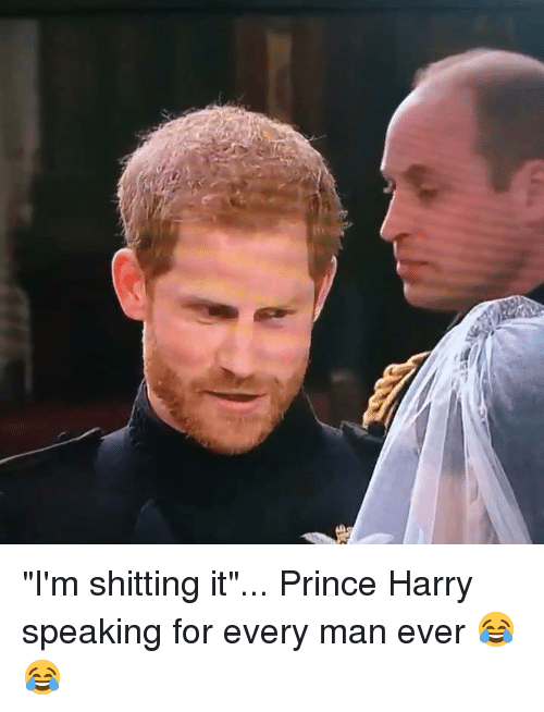 """Dank, Prince, and Prince Harry: """"I'm shitting it""""... Prince Harry speaking for every man ever 😂😂"""