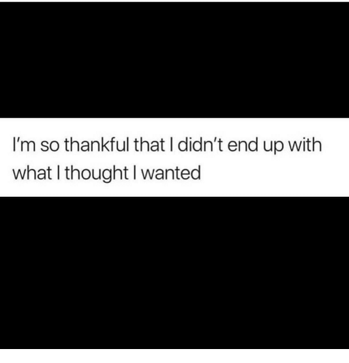 What I Thought: I'm so thankful that I didn't end up with  what I thought l wanted