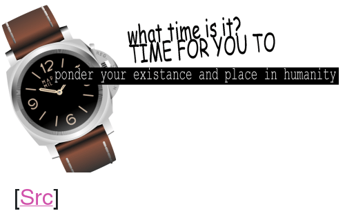 """Existance: IME FOR YOU TO  ponder your existance and place in humanity <p>[<a href=""""https://www.reddit.com/r/surrealmemes/comments/7nbwca/hhhmmmmmnnn/"""">Src</a>]</p>"""