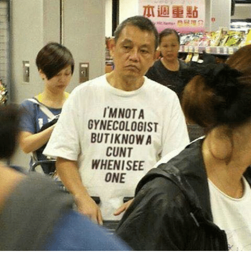 Memes, Gynecologist, and 🤖: IMNOTA  GYNECOLOGIST  BUTIKNOWA  CUNT  WHENISEE  ONE
