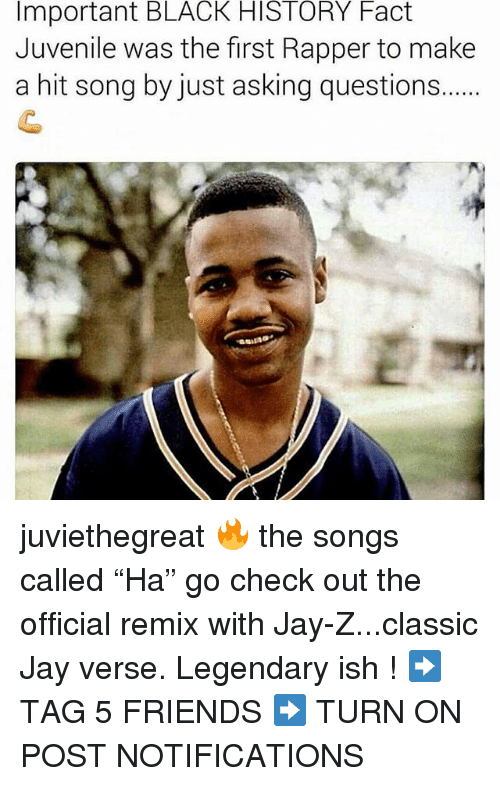 """Juvenile: Important BLACK HISTORY Fact  Juvenile was the first Rapper to make  a hit song by just asking questions... juviethegreat 🔥 the songs called """"Ha"""" go check out the official remix with Jay-Z...classic Jay verse. Legendary ish ! ➡️ TAG 5 FRIENDS ➡️ TURN ON POST NOTIFICATIONS"""