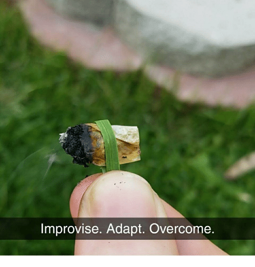 Memes, 🤖, and Improvise Adapt Overcome: Improvise. Adapt. Overcome