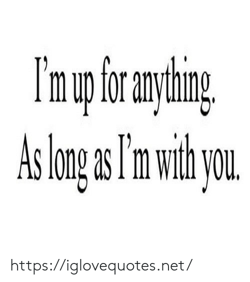 Net, Href, and Long: I'mupfrayhing  As long s Tm withyou https://iglovequotes.net/