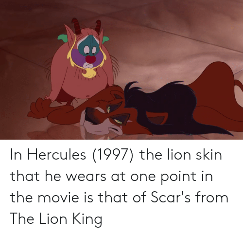 In Hercules 1997 The Lion Skin That He Wears At One Point In