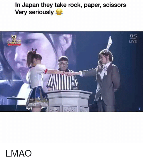 Funny, Lmao, and Japan: In Japan they take rock, paper, scissors  Very seriously  Bg  LIVE  尰: LMAO