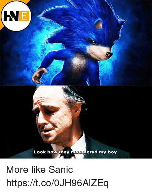sanic: IN  Look how they massacred my boy More like Sanic https://t.co/0JH96AlZEq