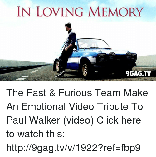Dank And Fast Furious IN LOVING MEMORY 9GAGTV The