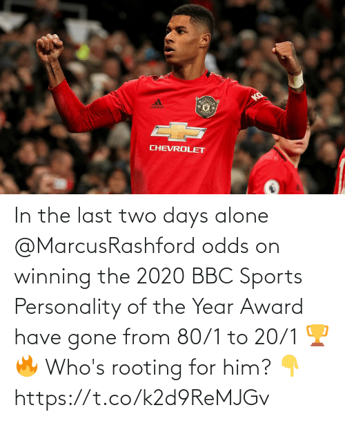 year: In the last two days alone @MarcusRashford odds on winning the 2020 BBC Sports Personality of the Year Award have gone from 80/1 to 20/1 🏆🔥  Who's rooting for him? 👇 https://t.co/k2d9ReMJGv