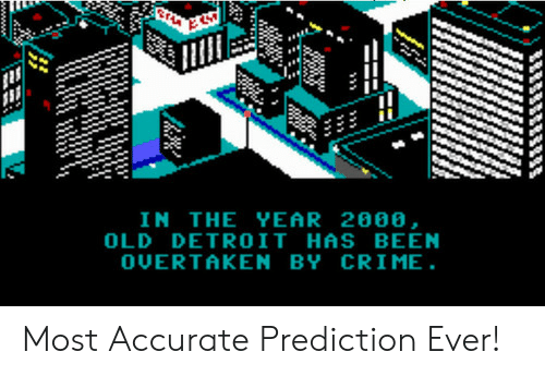 Prediction: IN THE YEAR 2888,  OLD DETROIT HAS BEEN  OUERTAKEN BY CRIME Most Accurate Prediction Ever!