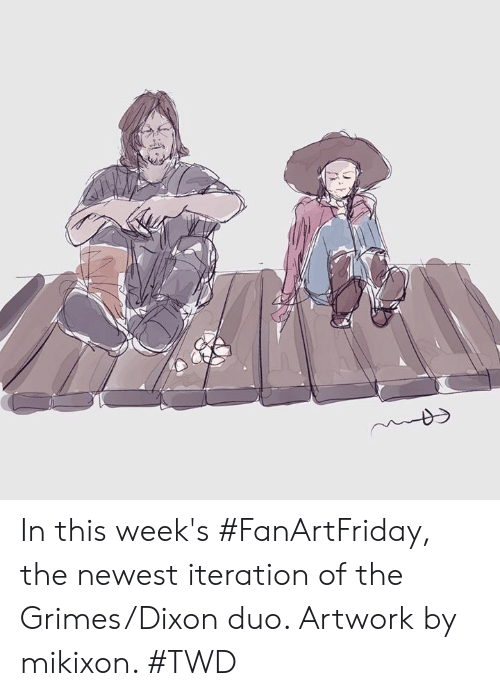 Dank, 🤖, and Twd: In this week's #FanArtFriday, the newest iteration of the Grimes/Dixon duo. Artwork by mikixon. #TWD