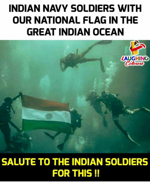 Soldiers, Navy, and Ocean: INDIAN NAVY SOLDIERS WITH  OUR NATIONAL FLAG IN THE  GREAT INDIAN OCEAN  LAUGHING  SALUTE TO THE INDIAN SOLDIERS  FOR THIS!!
