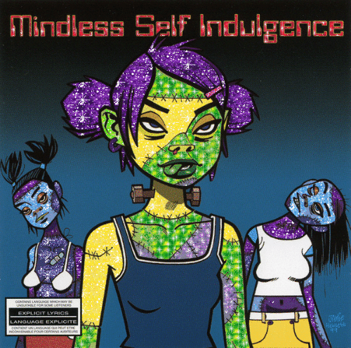 explicit: indless SelF Indulgence  cONTAING LANGLAGE WCH MAY DE  UNSUITABLE FOR SOME LSTENERS  EXPLICIT LYRICS  LANGUAGE EXPLICITE  CONTIENT UN LANGUAGE QUI PEUT ETE  NCONVENABLE POUR CENTAINS AUDITEURS  t