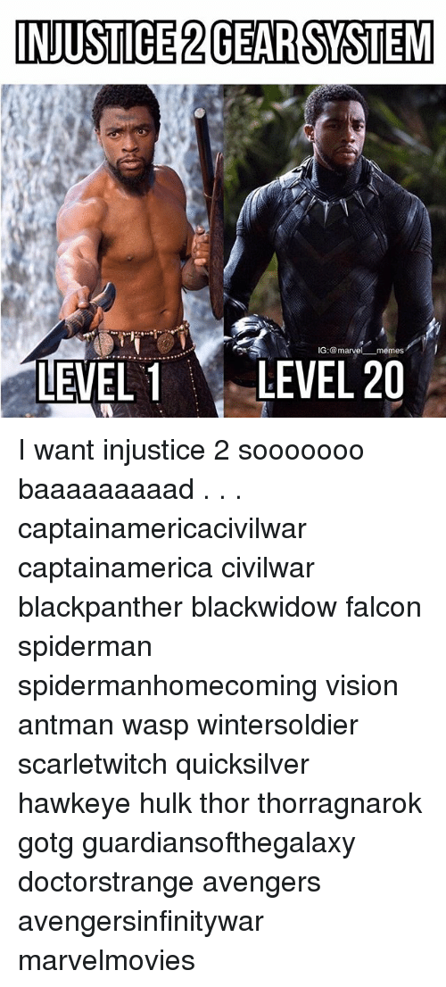 Marvel Memes: INJUSTICE 2GEARSYSTEM  IG:marvel memes  LEVEL LEVEL 20 I want injustice 2 sooooooo baaaaaaaaad . . . captainamericacivilwar captainamerica civilwar blackpanther blackwidow falcon spiderman spidermanhomecoming vision antman wasp wintersoldier scarletwitch quicksilver hawkeye hulk thor thorragnarok gotg guardiansofthegalaxy doctorstrange avengers avengersinfinitywar marvelmovies