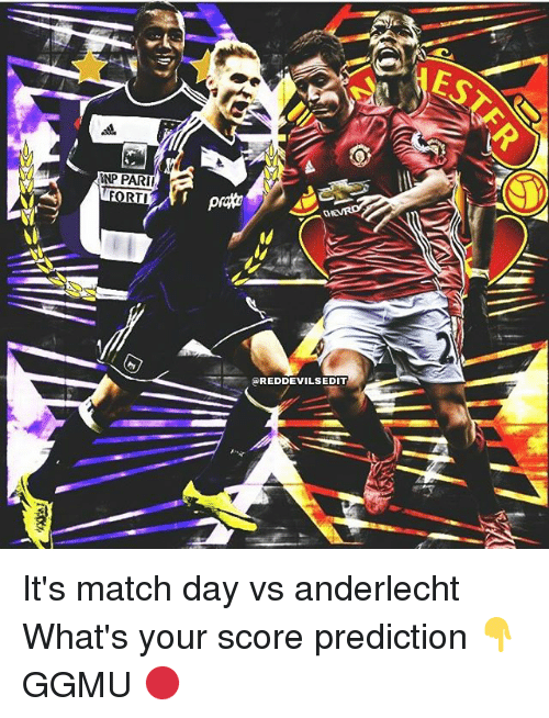 Memes, Match, and 🤖: INPPARII  RTI  REDDEVILSEDIT It's match day vs anderlecht What's your score prediction 👇 GGMU 🔴