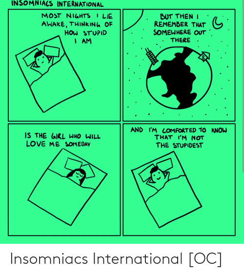 International: Insomniacs International [OC]