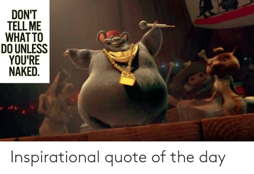 Quote Of The Day: Inspirational quote of the day