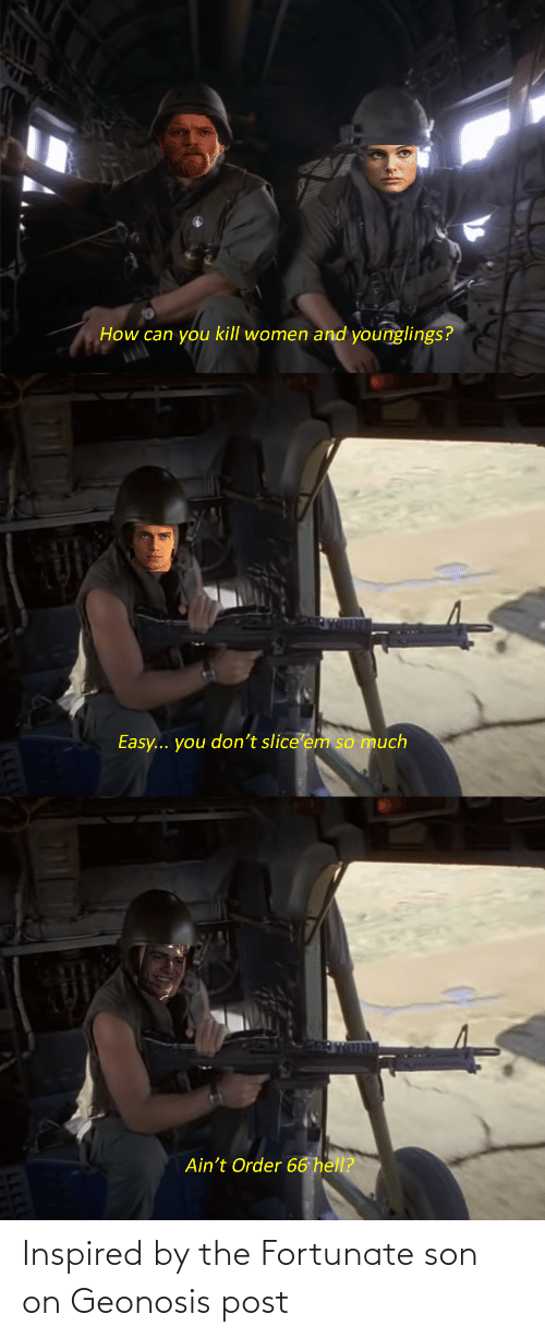 fortunate: Inspired by the Fortunate son on Geonosis post