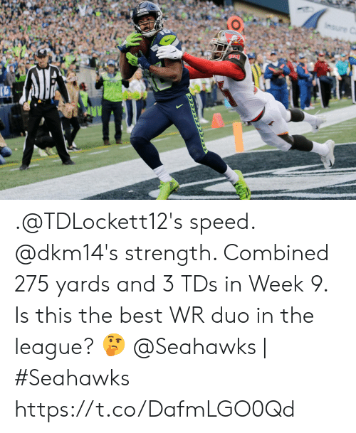 Memes, Best, and Seahawks: Insure C .@TDLockett12's speed. @dkm14's strength.   Combined 275 yards and 3 TDs in Week 9. Is this the best WR duo in the league? 🤔  @Seahawks | #Seahawks https://t.co/DafmLGO0Qd