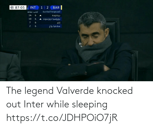 Memes, Sleeping, and 🤖: INT 1 2  BAR  87:05  aualul acgaral  لعب نقاط  14  برشلونة  و 6  10  بوروسيا دورتموند ه  إنتر  6.  سلافيا براغ  و  و The legend Valverde knocked out Inter while sleeping https://t.co/JDHPOiO7jR
