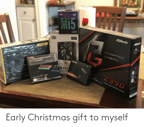 Christmas, Ted, and Intel: (intel  9TH GEN  15  15-9400  LGA1151  ASROCK  COOLER  MASTER  Support Socket  Intel LGA 206/1151  AMD AM4  ASRock  CX SERIES  PHANTOS  CAMINE  PHANTOM  CORSAIR  GAMING  DDRA  SAMSUNG  TRIDENTZ  SKILL  500GB  ER 212  TRIDENT Z DIRECT CONTA V-NAND SSD  NTACT HEATPIPE  G.SKILL  OUNTING  RGB  860 EVO  Ni  Z390  ATX POWER SUPPLY At  CONTICArioe  The 150 that make fat  TRIDENT Z RGB  BC  nr 9 Gen  SUPPORTS  ENTSATE  INTEL CORE  80 PLUS BRON TED  CONTINUO R OUTPUT  WAINAE SPEED FAN FOR GUETER OPENAriON  PROCESSORS  PHANTOM GAMING SLi/ac  CORE  PHANT OM GAMING SL/ac  SAMSUNG  Solid State 0  FNAND D 860 EVO Early Christmas gift to myself