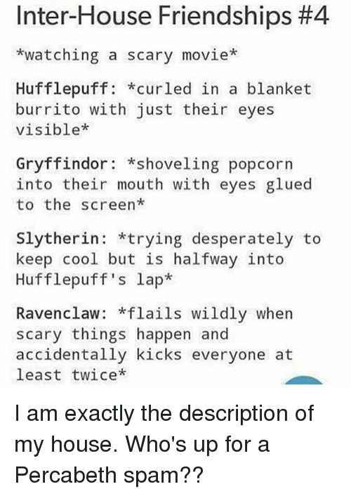 Inter House Friendships 4 Watching A Scary Movie Hufflepuff