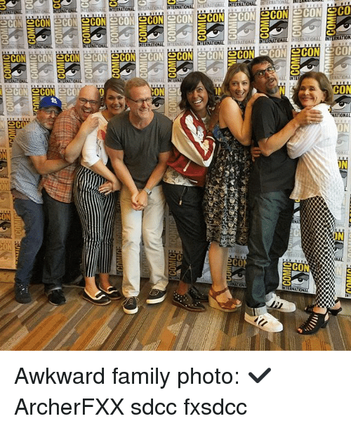 Inting: INTERNATIONAL  INTE  CS  RNATONA NTERNATIONAL INTERNATIONAL  INTERNAT  ATIONAL INTERNAT  INTERNATIONAL  CO  NAL INT  INTERNA  ON  NATIONAL  IN  寒  ON  CON  Cam  IN Awkward family photo: ✔️ ArcherFXX sdcc fxsdcc
