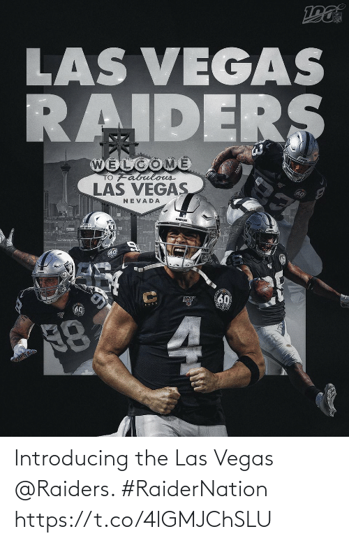 Introducing: Introducing the Las Vegas @Raiders. #RaiderNation https://t.co/4lGMJChSLU