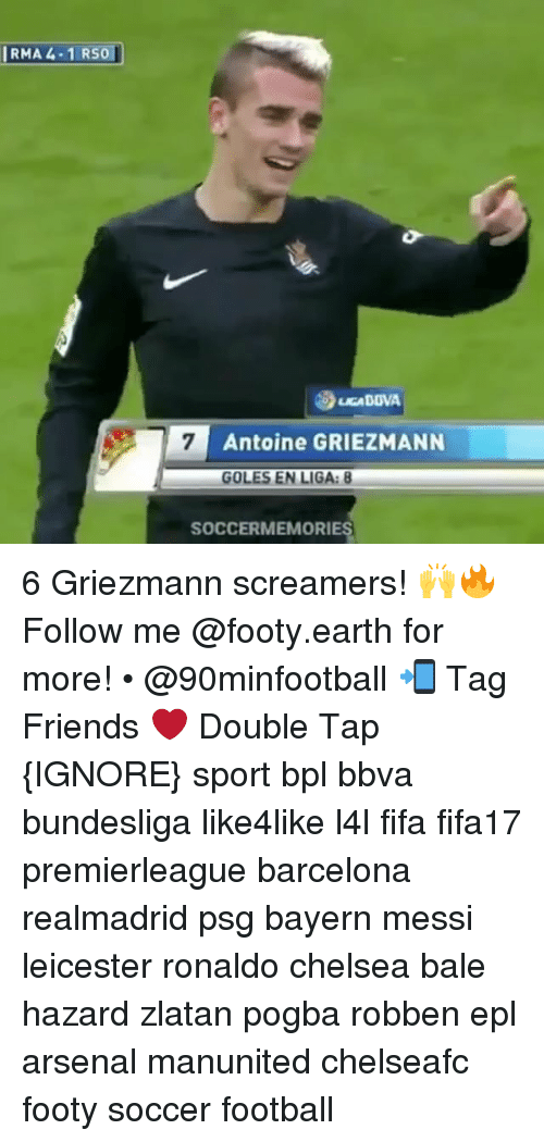 bpl: IRMA 4.1 RSO  I7 Antoine GRIEZMANN  GOLES EN LIGA: 8  SOCCER MEMORIES 6 Griezmann screamers! 🙌🔥 Follow me @footy.earth for more! • @90minfootball 📲 Tag Friends ❤️ Double Tap {IGNORE} sport bpl bbva bundesliga like4like l4l fifa fifa17 premierleague barcelona realmadrid psg bayern messi leicester ronaldo chelsea bale hazard zlatan pogba robben epl arsenal manunited chelseafc footy soccer football