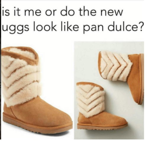 Uggly: is it me or do the new  uggs look like pan dulce?