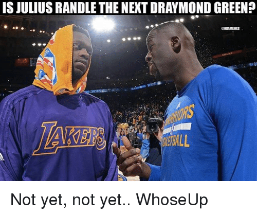 Draymond Green, Nba, and Next: IS JULIUS RANDLE THE NEXT DRAYMOND GREEN?  CHBAMEMES Not yet, not yet.. WhoseUp