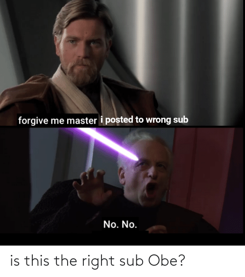 obe: is this the right sub Obe?
