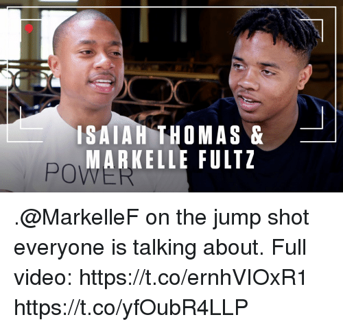Memes, Video, and Isaiah Thomas: ISAIAH THOMAS&  MARKELLE FULTZ  PO .@MarkelleF on the jump shot everyone is talking about.   Full video: https://t.co/ernhVIOxR1 https://t.co/yfOubR4LLP