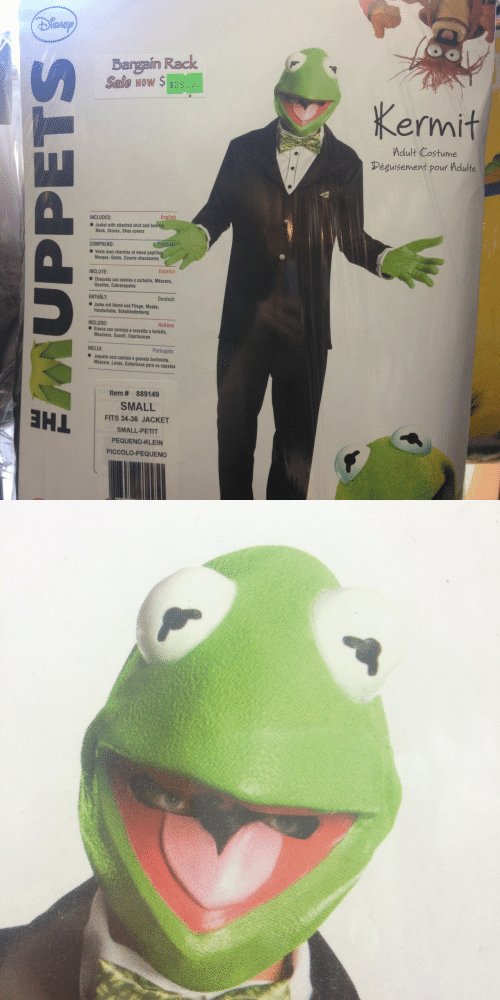 Portugues: ISNE  Bargain Rack  Seale wow $ $39.9  Now $ $39.9  Kermit  Adult Costume  éguisement pour Adulte  INCLUDES:  Jacket with attached shirt and bowtie  Mask, Gloves, Shoe covers  COMPREND:  ● veste avec chemise et naud papillo  Masque, Gants, Couvre-chaussures  INCLUYE:  Español  Chaqueta con camisa y corbatin, Máscara,  Guantes, Cubrezapatos  ENTHALT:  Deutsch  Jacke mit Hemd und Fliege, Maske,  Handschuhe, Schuhbedeckung  Italiano  INCLUSO:  ● Giacca con camicia e cravatta a farfalla,  Maschera, Guanti, Copriscarpe  INCLUI:  Português  Jaqueta com camisa e gravata borboleta,  Máscara, Luvas, Coberturas para os sapatos  Item # 889149  SMALL  FITS 34-36 JACKET  SMALL-PETIT  PEQUENO-KLEIN  PICCOLO-PEQUENO