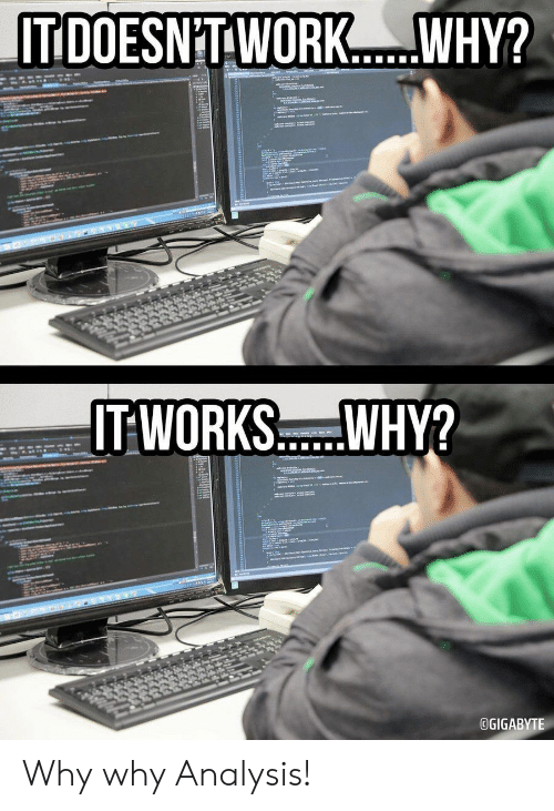 analysis: IT DOESNT WORK.  WHY?  atews  स्  a  IT WORKS..WHY?  m  www.  OGIGABYTE Why why Analysis!