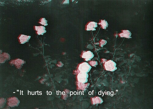 "Hurts, Dying, and  the Point: ""It hurts to the point of dying"""