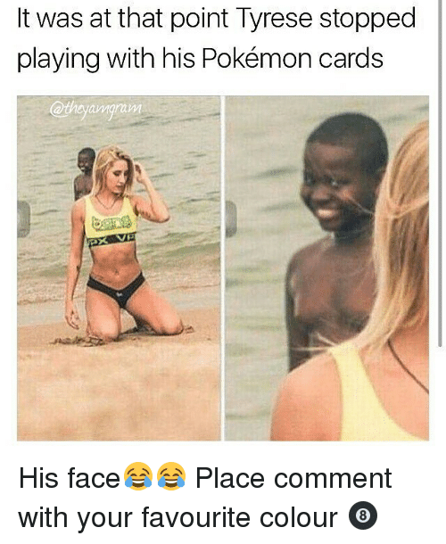 Pokemon Cards: It was at that point Tyrese stopped  playing with his Pokémon cards  @theyangam His face😂😂 Place comment with your favourite colour 🎱