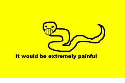 It Would Be Extremely Painful