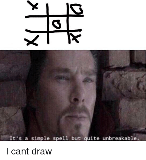 Quite, Dank Memes, and Simple: It's a simple spell but quite unbreakable.