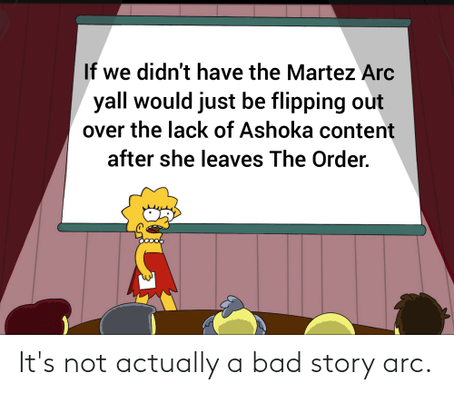 arc: It's not actually a bad story arc.