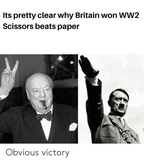 Beats, Britain, and Ww2: Its pretty clear why Britain won WW2  Scissors beats paper Obvious victory