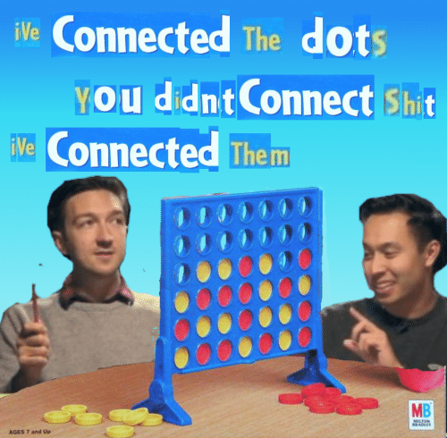dots: iVe Connected The dots  YOU didnt Connect Shit  Ve Connected Them  MB  MILTON  BRADLEY  AGES 7 and Up