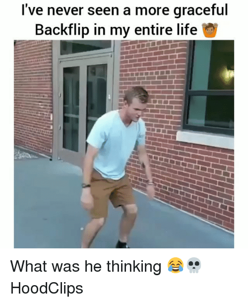 Seens: I've never seen a more graceful  Backflip in my entire life What was he thinking 😂💀 HoodClips