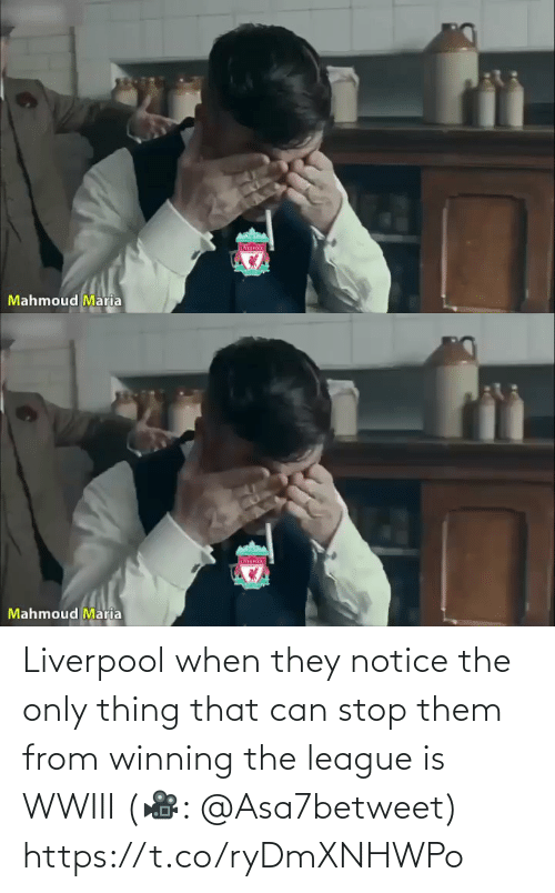 Notice: IVER  Mahmoud Maria   Mahmoud Maria Liverpool when they notice the only thing that can stop them from winning the league is WWIII (🎥: @Asa7betweet)  https://t.co/ryDmXNHWPo