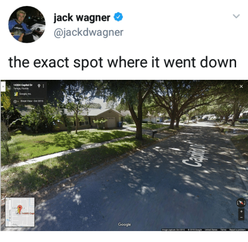 Google, Florida, and Image: Jack Wagner  @jackdwagner  the exact spot where it went down   14304 Capitol Dr  Tampa, Florida  Google, Inc.  S  Street View- Oct 2015  Gate  14305 Cap  Just  Google  Image capture: Oct 2015  © 2018 Google  United States  Terms  Report a problem